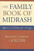 Family Book of Midrash 52 Jewish Stories from the Sages