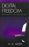 Digital Freedom How Much Can You Handle