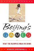 Beijing's Games