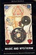 Magic and Mysticism An Introduction to Western Esot