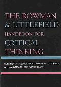 Rowman & Littlefield Handbook for Critical Thinking
