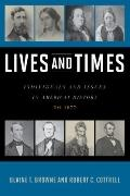 Lives and Times Vol. 1 : Individuals and Issues in American History