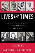 Lives and Times: Individuals and Issues in American History Since 1865