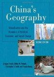 China's Geography: Globalization and the Dynamics of Political, Economic, and Social Change ...