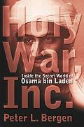 Holy War, Inc. Inside the Secret World of Osama Bin Laden