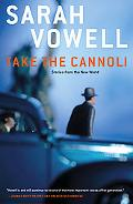 Take the Cannoli Stories from the New World