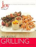 Joy of Cooking All About Grilling