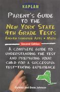 Parent's Guide to the New York State 4th Grade Tests English Language Arts, Mathematics