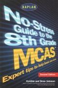 No-Stress Guide to the 8th Grade McAs