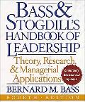 Bass & Stogdill's Handbook of Leadership Theory, Research, & Managerial Applications