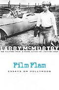Film Flam Essays on Hollywood