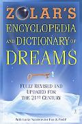 Zolar's Encyclopedia and Dictionary of Dreams Fully Revised and Updated for the 21st Century