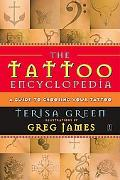 Tattoo Encyclopedia A Guide to Choosing Your Tattoo