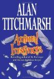 Animal Instincts: A Novel