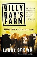 Billy Ray's Farm Essays from a Place Called Tula