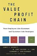 Value Profit Chain Treat Employees Like Customers and Customers Like Employees