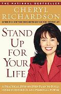 Stand Up for Your Life A Practical Step-By-Step Plan to Build Inner Confidence and Personal ...