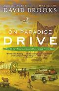 On Paradise Drive How We Live Now (and Always Have) In The Future Tense