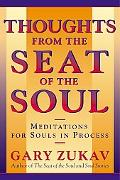 Thoughts from Seat of the Soul Meditations for Souls in Process