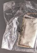 Carrying the Body A Novel
