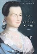 Dearest Friend A Life of Abigail Adams