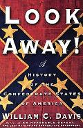 Look Away! A History of the Confederate States of America