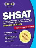 Shsat 2003-2004 Your Complete Guide to the New York City Specialized High School Admissions ...