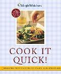 Cook It Quick Speedy Recipes With Low Points Value in 30 Minutes or Less