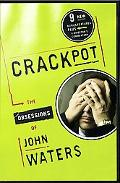 Crackpot The Obsessions of John Waters