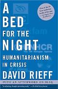 Bed for the Night Humanitarianism in Crisis