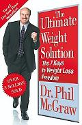 Ultimate Weight Solution The 7 Keys To Weight Loss Freedom