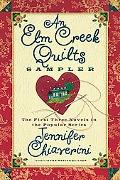 Elm Creek Quilts Sampler The First Three Novels in the Popular Series
