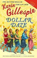 Dollar Daze The Bottom Dollar Girls in Love, Library Edition