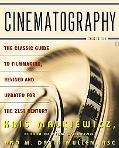 Cinematography A Guide For Filmmakers and Film Teachers