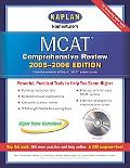 Kaplan Mcat Comprehensive Review 2005-2006