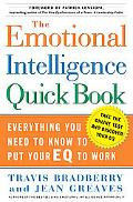 Emotional Intelligence Quickbook Everything You Need To Know To Put Your EQ To Work