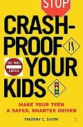 Crashproof Your Kids Make Your Teen a Safer, Smarter Driver
