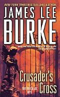 Crusader's Cross A Dave Robicheaux Novel