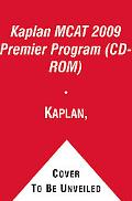 Kaplan Mcat 2009 Premier Program