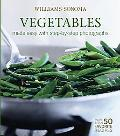 Williams-sonoma Mastering Vegetables, Made Easy With Step-by-step Photographs