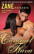 Caramel Flava The Eroticanoir.Com Anthology