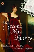 Second Mrs. Darcy A Novel