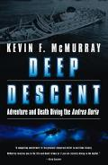 Deep Descent Adventure and Death Diving the Andrea Doria