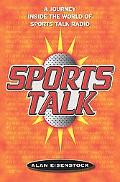 Sports Talk A Journey Inside the World of Sports Talk Radio