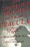 Sherlock Holmes vs. Dracula: Or, The Adventure of the Sanguinary Count