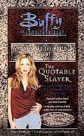 Quotable Slayer