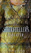 Storyteller's Daughter A Retelling of the Arabian Nights