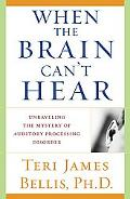 When the Brain Can't Hear Unraveling the Mystery of Auditory Processing Disorder