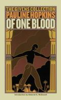 Of One Blood Or, the Hidden Self