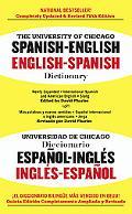 University of Chicago Spanish-English, English-Spanish Dictionary/Universidad De Chicagodiccionario Espano-Ingles Ingles-